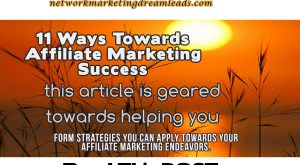 11 ways to gain with affiliate marketing